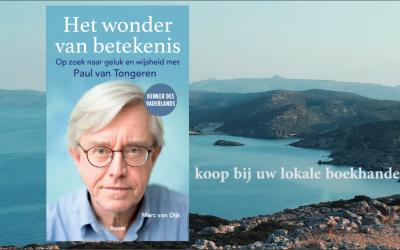 'Het wonder van betekenis' interviewboek met denker des vaderlands Paul van Tongeren